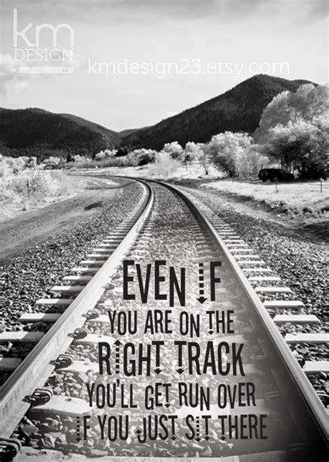 railroad inspirational quotes quotesgram