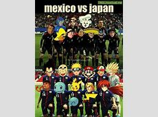We all want to see this match Mexico vs Japan Troll