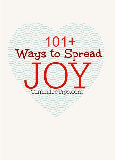 101+ Ways To Spread Joy This Year!  Tammilee Tips