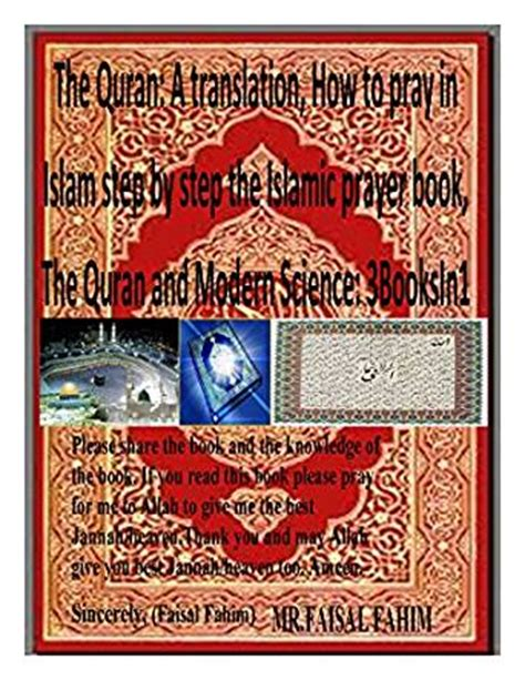 the quran and modern science by dr maurice bucaille pdf the quran a translation how to pray in islam step by step the islamic prayer book the quran
