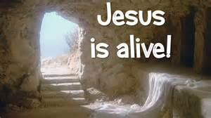 Jesus Is Alive Easter easter sunday: i'll be back! honest about my ...