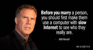 Will Ferrell qu... 1st Person Quotes
