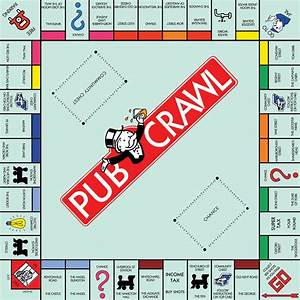 Thirsty Thursdays  The Ultimate Monopoly Pub Crawl 2015 In