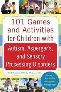101 Games and Activities for Children With Autism ...
