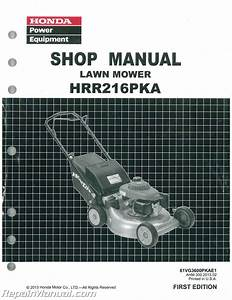 Honda Hrr216pka K8 K9 Lawn Mower Shop Manual