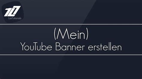 gimp  tutorial mein youtube banner erstellen