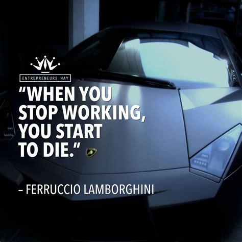 amazing quotes  ferruccio lamborghini quotes