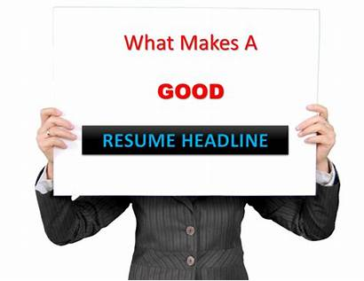 Resume Headline Headlines Examples Should Fresher Tips