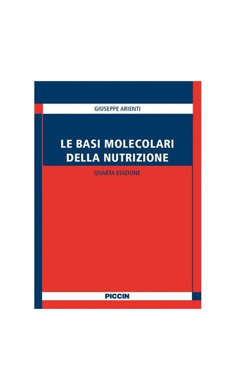 biochimica della nutrizione dispense basi molecolari della nutrizione