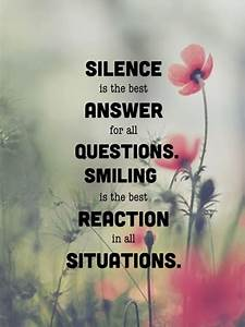 """""""Silence i... Smile N Silence Quotes"""