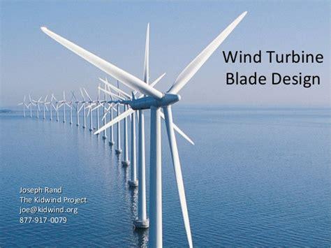 wind turbine design wind turbine blade design