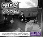Ghost Stories UK - Volume 4 - Word of Mouth Productions