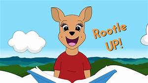 Video  Rootle Up