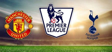 Manchester United vs Tottenham Match Preview, Head to Head ...