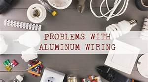 Aluminum Wiring Problems