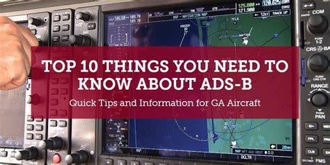 Top 10 Things You Need To Know About Ads-b
