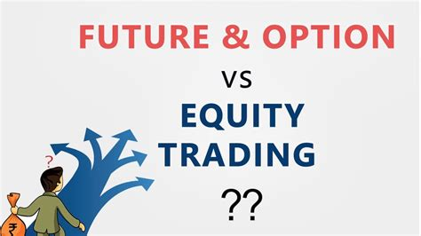 In futures trading, you can participate in market movements and make a profit by going long or in binance future trading platform, traders may choose leverages up to 125x with hedge mode. Future & Option Vs Equity Trading   Meaning and Difference ...
