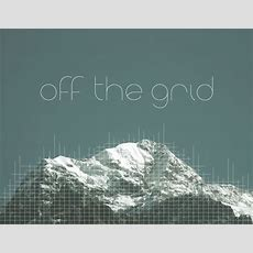 Off The Grid  A Gathering For Kindred Souls Looking To