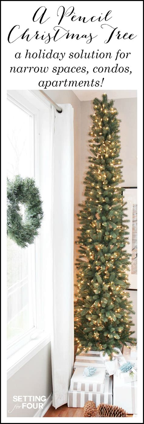 pencil christmas tree style  narrow spaces setting
