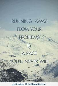 The Life Quotes: Running Away Quotes