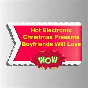 Christmas Gift Ideas For My Boyfriend Hot Electronic
