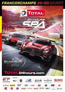 Resultat 24 Heures Du Mans 2016 : l affiche officielle des 24 heures de spa se d voile endurance info ~ Maxctalentgroup.com Avis de Voitures