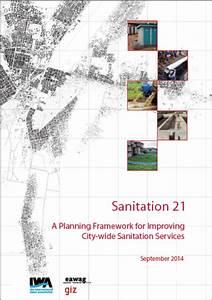 Sanitation 21  A Planning Framework For Improving City-wide Sanitation Services