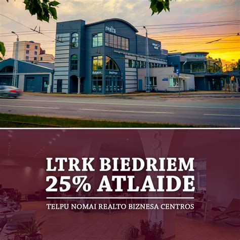 25% ATLAIDE TELPU NOMAI REALTO BIZNESA CENTROS - BIEDRS ...