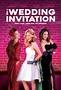 The Wedding Invitation (2017) Poster #1 - Trailer Addict
