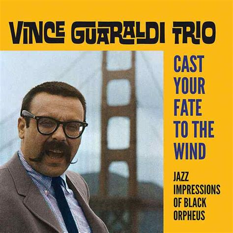 vince guaraldi trio moon river cast your fate to the wind jazz impressions of