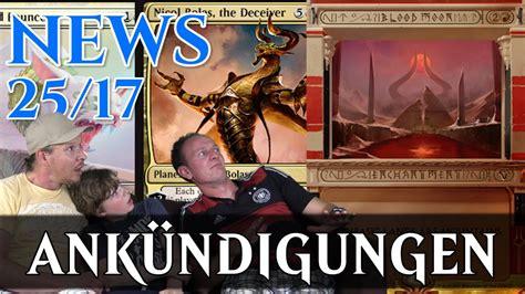 Magic News 25 Ankündigungen Deutsch Traderonlinevideo Mtg