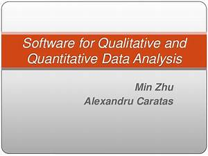 Software For Qualitative And Quantitative Data Analysis