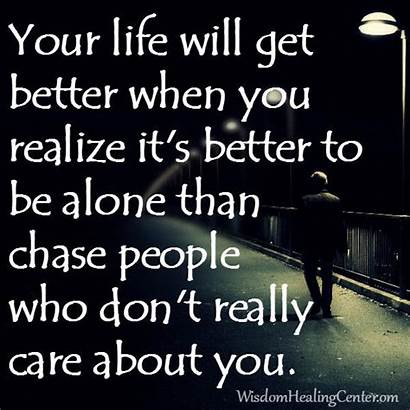Care Really Chasing Don Dont Chase Person