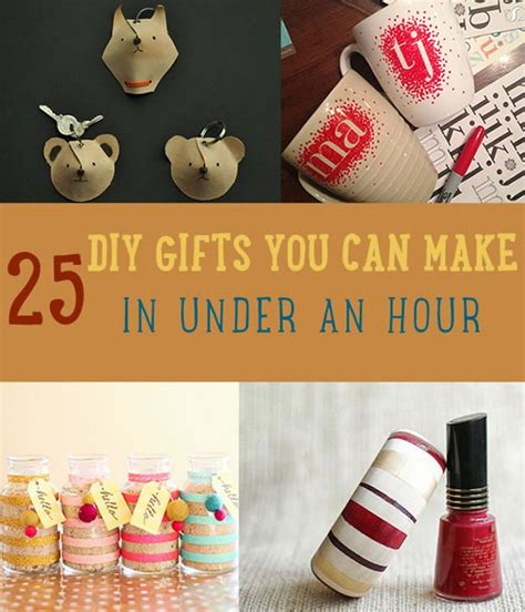 25 diy gifts you can make in under an hour diy ready