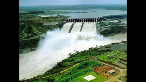 The Largest Hydroelectric Complex World Dam