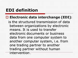 Edi communication system ppt video online download for Electronic documents definition