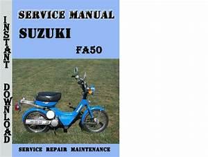 Suzuki Fa50 Service Repair Manual Pdf Download