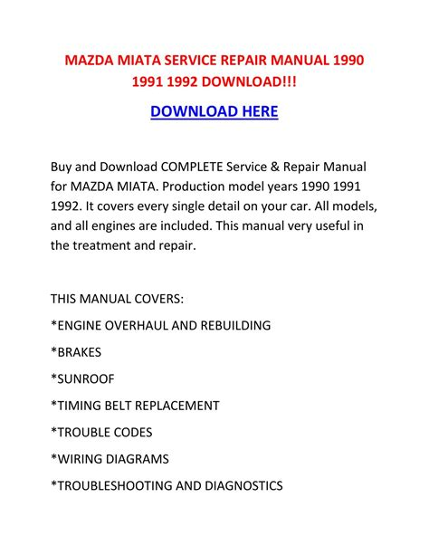 how to download repair manuals 2004 mazda miata mx 5 lane departure warning mazda miata service repair manual 1990 1991 1992 download by heinztarrantmowxnt issuu
