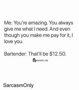 25 Best Memes About Bartender Bartender Memes
