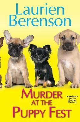 murder   puppy fest melanie travis   laurien berenson reviews discussion