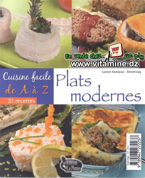 cuisine a à z cuisine facile de a à z plats modernes livres cuisine