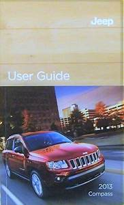 2013 Jeep Compass Owner U0026 39 S Operator Manual User Guide