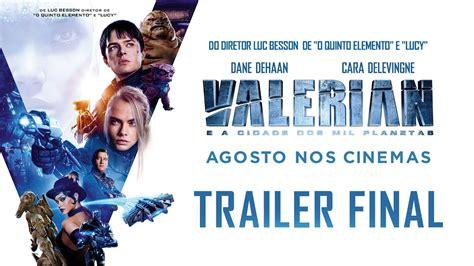 Valerian E A Cidade Dos Mil Planetas Trailer Legendado Final Sries E Filmes