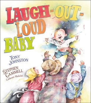 Laugh Out Loud Baby Book By Tony Johnston Stephen