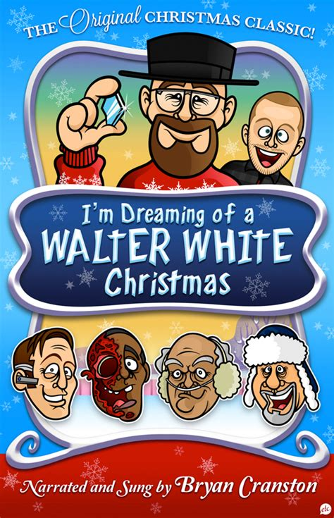 i m dreaming of a walter white christmas a gift for bryan
