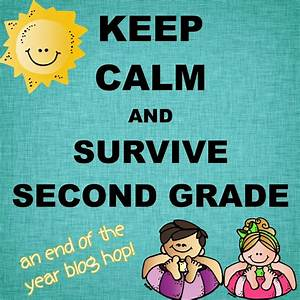 My Second Sense: Keep Calm and Survive Second Grade ...