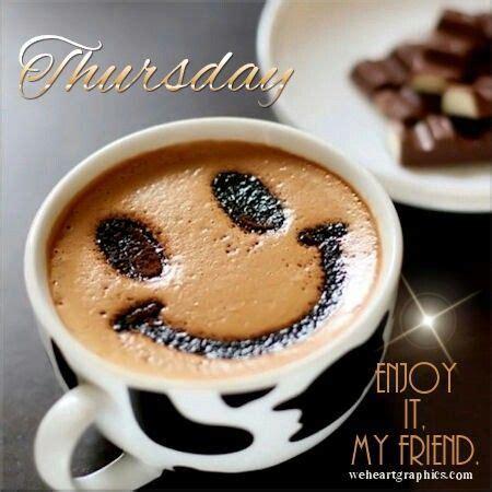 thursday enjoy   friend pictures   images