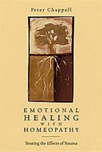Emotional Healing With Homeopathy  Peter Chappell