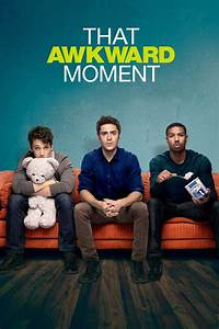 Watch That Awkward Moment Movies Online Streaming - Film ...