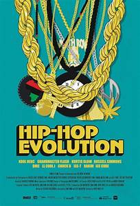 Hip-Hop Evolution Movie Poster - IMP Awards